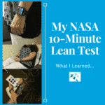 What I Learned from my NASA 10-Minute Lean Test